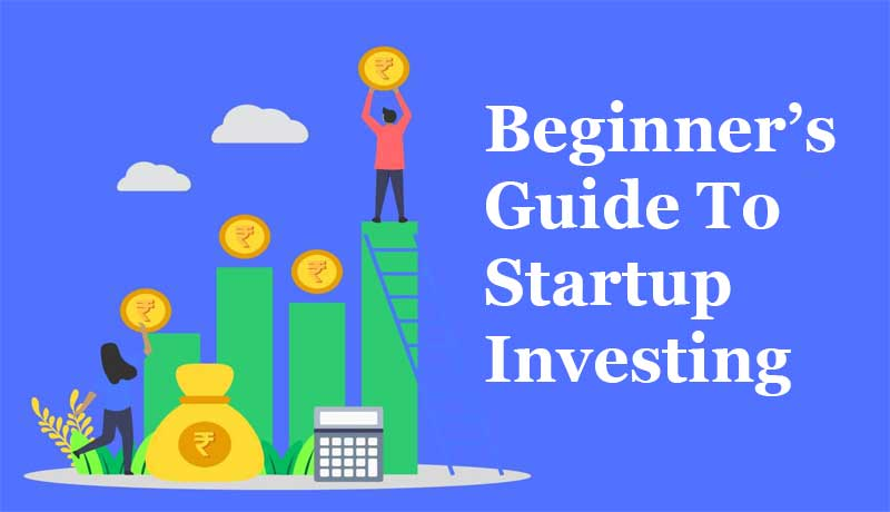 A Beginner's Guide to Startup Investing
